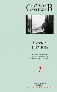 Cartas 1937-1954 - Tomo I - Julio Cortazar