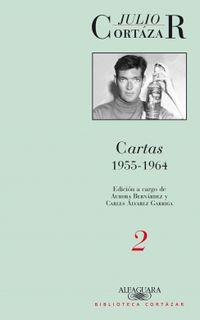Cartas 1955-1964 - Tomo Ii - Julio Cortazar