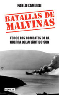 Batallas De Malvinas - Pablo Camogli