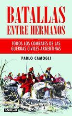 Batallas Entre Hermanos - Pablo Camogli
