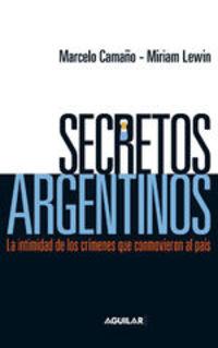 Secretos Argentinos - Marcelo Camaño