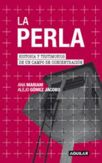 La Perla - Ana Mariani