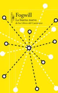 La Buena Nueva De Los Libros Del Caminante - Rodolfo Fogwill