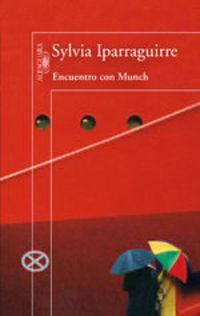 Encuentro Con Munch - Sylvia Iparraguirre