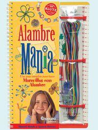 (pack)  Alambre Mania - Sherri  Haab  /  Laura  Torres