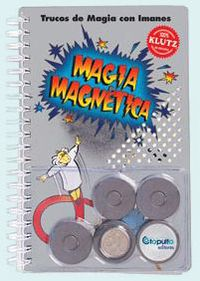 (pack)  Magia Magnetica - Trucos De Magia Con Imanes - Paul  Doherty  /  John  Cassidy
