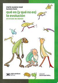 Que Es (y Que No Es) La Evolucion - El Circulo De Darwin - Maria Susana Rossi
