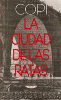 La ciudad de las ratas - Copi