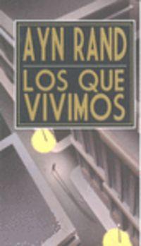 Los Que Vivimos - Ayn Rand