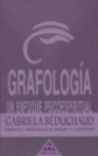 GRAFOLOGIA - UN ENFOQUE PSICOESPIRITUAL