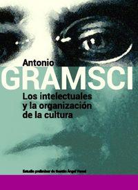Los intelectuales y la organizacion de la cultura - Antonio Gramsci