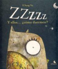 ZZZZZ Y ELLOS COMO DUERMEN