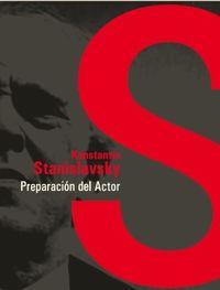 Preparacion Del Actor - Konstantin Stanislavsky