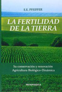 La fertilidad de la tierra - E. Pfeiffer