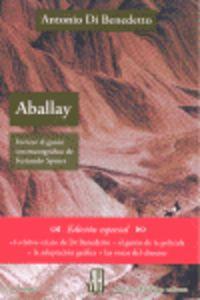 Aballay - Antonio Di Benedetto