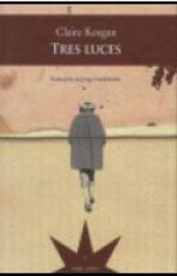 Tres Luces - Claire Keegan