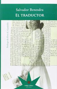 El traductor - Salvador Besnedra