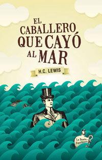 El caballero que cayo al mar - Herbert Clyde Lewis