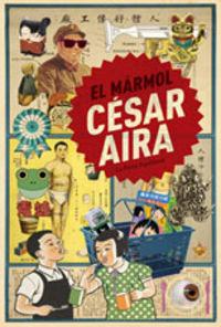 El marmol - Cesar Aira