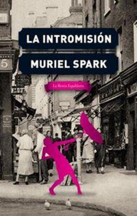 La intromision - Muriel Spark