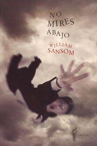 No Mires Abajo - William Sansom