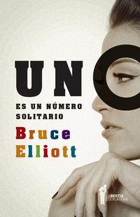 Un Es Un Numero Solitario - Bruce Elliot