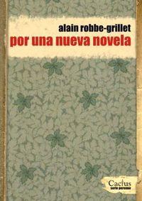 Por Una Nueva Novela - Alain Robbe - Grillat