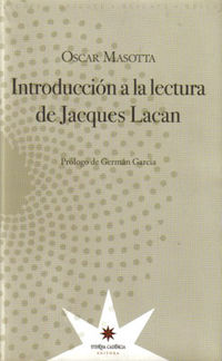 INTRODUCCION A LA LECTURA DE JACQUES LACAN