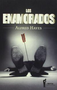 Los enamorados - Alfred Hayes