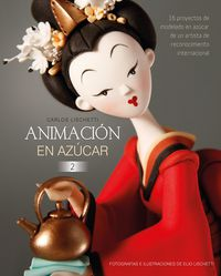 Animacion En Azucar 2 - Carlos Lischetti