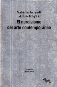 NARCICISMO DEL ARTE CONTEMPORANEO, EL