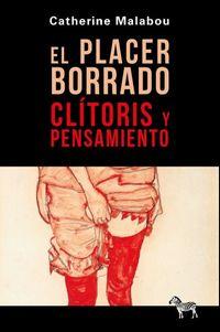EL PLACER BORRADO - CRITORIS Y PENSAMIENTO