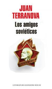 Los Amigos Soviéticos - Juan Terranova