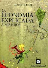 La economia explicada a mis hijos - Martin Krause