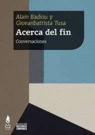 ACERCA DEL FIN - CONVERSACIONES