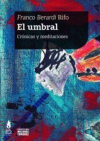 UMBRAL, EL - CRONICAS Y MEDITACIONES