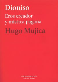 DIONISIO - EROS CREADOR Y MISTICA PAGANA