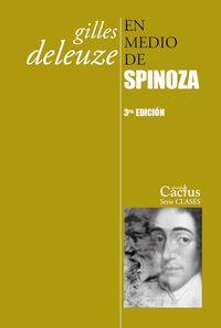 (3 ED) EN MEDIO DE SPINOZA