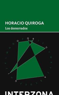 Los desterrados - Horacio Quiroga