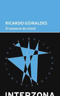 El cencerro de cristal - Ricardo Guiraldes