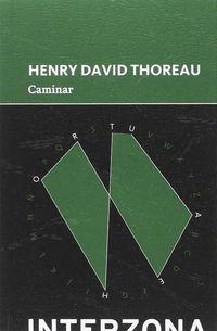 Caminar - Henry David Thoreau