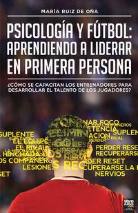 PSICOLOGIA Y FUTBOL - APRENDIENDO A LIDERAR EN PRIMERA PERSONA