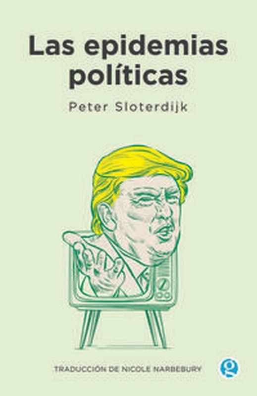 EPIDEMIAS POLITICAS, LAS