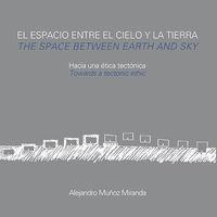 ESPACIO ENTRE EL CIELO Y LA TIERRA, EL