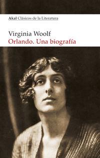 Orlando. Una Biografia - Virginia Woolf