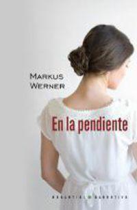 En La Pendiente - Markus Werner