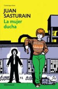 La Mujer Ducha - Juan Sasturain