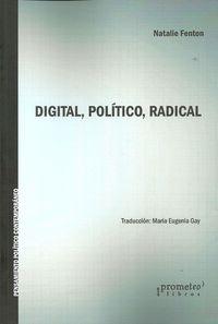 DIGITAL, POLITICO, RADICAL
