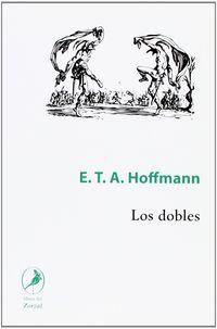 Los dobles - E. T. A. Hoffmann