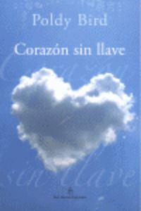 Corazon Sin Llave - Poldy Bird